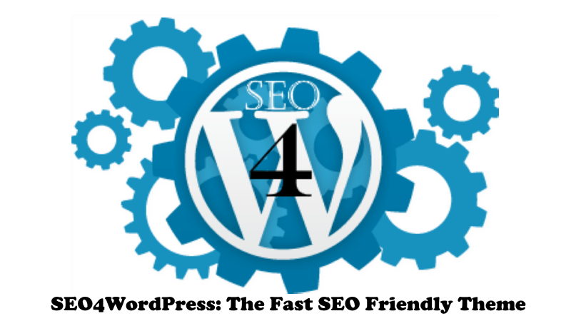 SEO 4 WordPress:The Fast SEO Friendly Theme
